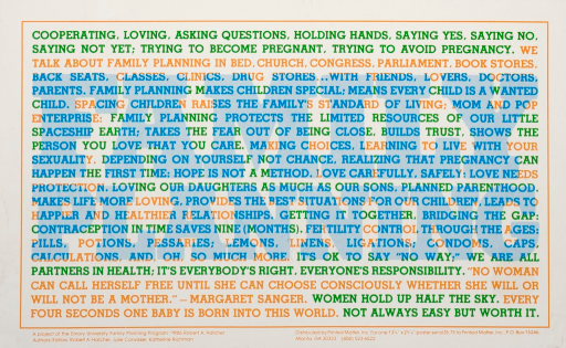 <p>Multicolor poster with blue, green and orange lettering. Poster is all text. Text explains the benefits and affects of family planning. Title is superimposed in center of poster.</p>