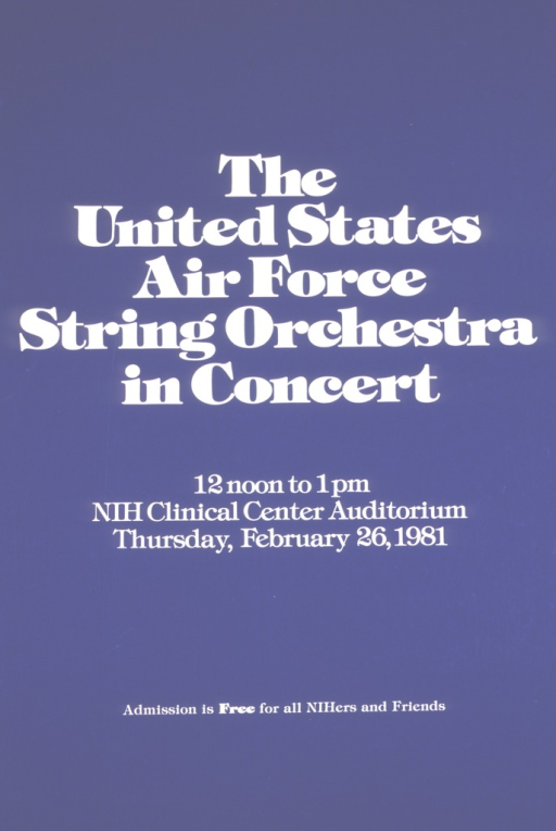 <p>Poster is royal blue with white lettering.  Concert held on Feb. 26, 1981 in the NIH  Clinical Center auditorium.</p>