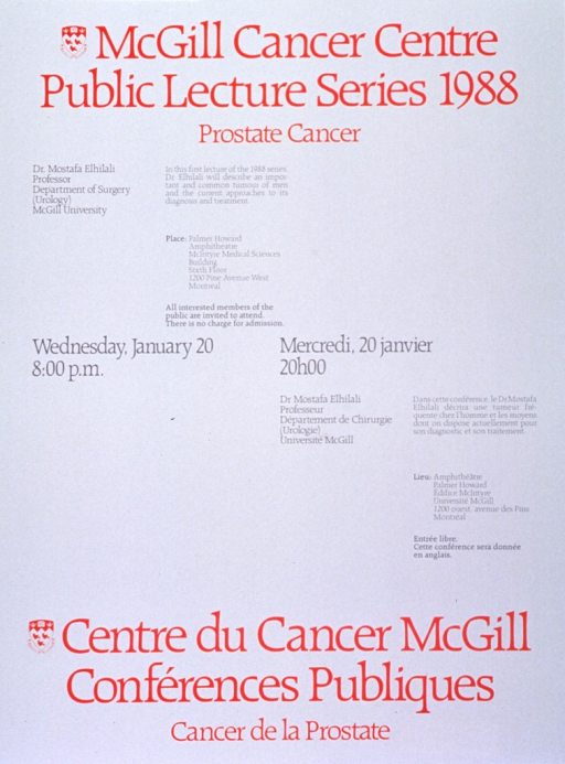 <p>White poster with red and gray lettering announcing lecture by Dr. Mostafa Elhilali, Jan. 1988.  Also lists topical details, location, date, time, and free admission.  English information at top of poster on left, French information at bottom of poster on right.  University crest appears to the left of both titles.  Date and time are at the center of the poster on the same lines in both languages.</p>