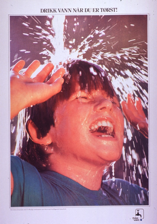 <p>Multicolor poster with black lettering.  Title at top of poster.  Visual image is a color photo reproduction showing a child with water splashing on his head.  Note below photo indicates that the &quot;Drikk vann&quot; campaign is supported by 10 public institutions engaged in preventive health.  Program logo in lower right corner.</p>