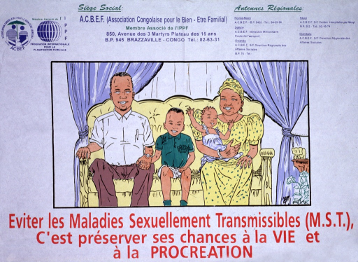 <p>White poster with multicolor lettering.  Publisher logo and information at top of poster.  Visual image is an illustration of a family seated on a couch in front of a curtained window.  Title and caption below illustration.  Caption states that avoiding sexually transmitted diseases preserves one's chance at life and procreation.</p>