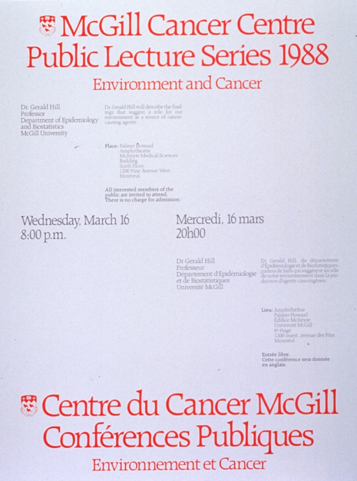 <p>White poster with red and gray lettering announcing lecture by Dr. Gerald Hill, Mar. 1988.  Also lists topical details, location, date, time, and free admission.  English information at top of poster on left, French information at bottom of poster on right.  University crest appears to the left of both titles.  Date and time at center of poster on same lines in both languages.</p>