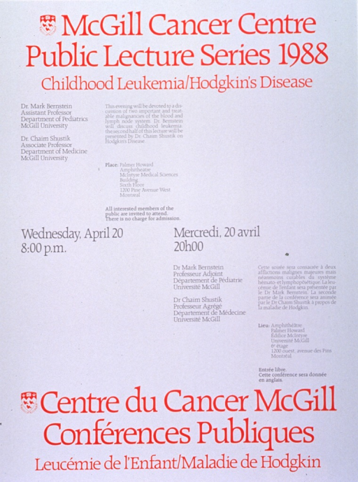 <p>White poster with red and gray lettering announcing lecture by Dr. Mark Bernstein and Dr. Chaim Shustik, Apr. 1988.  Also lists topical details, location, date, time, and free admission.  English information at top of poster on left, French information at bottom of poster on right.  University crest appears to the left of both titles.  Date and time at center of poster on same lines in both languages.</p>