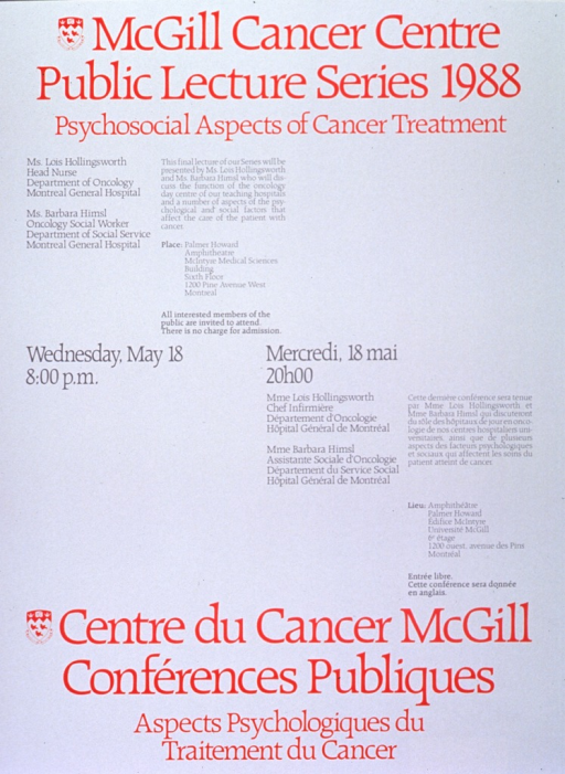 <p>White poster with red and gray lettering announcing lecture, May 1988.  Also lists speakers, date, time, location, topical details, and free admission.  English information in upper portion of poster on the left, French information in lower portion of poster on the right.  Date and time in center of poster on same lines in both languages.  University crest to left of both titles.</p>