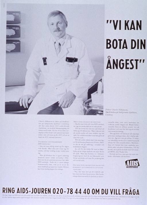 <p>Predominantly white poster with black and white lettering.  Title in upper right corner.  Visual image is a b&amp;w photo reproduction of Dr. Hakansson.  Lengthy text below photo is in question-and-answer format and deals with HIV testing and transmission.  Publisher logo near text.  Hotline number for testing and information at bottom of poster.</p>