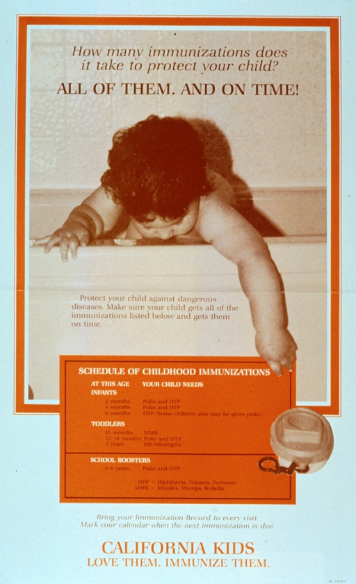 <p>White and orange poster with multicolor lettering.  Title at top of poster.  Visual image is a reproduction of a b&amp;w photo showing a baby in a bathtub, reaching for a toy that has fallen to the floor.  Caption superimposed on image.  Schedule of immunizations provided below image.  Note below schedule.</p>
