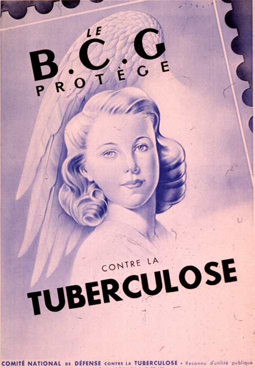 <p>Predominantly light blue poster with blue and black lettering.  Sponsor information at top of poster.  Visual image is an illustration of a young woman; what appears to be an eagle's wing is behind her head.  Title text above and below illustration.  B.C.G. refers to Bacillus Calmette Guerin.  Publisher information at bottom of poster.</p>