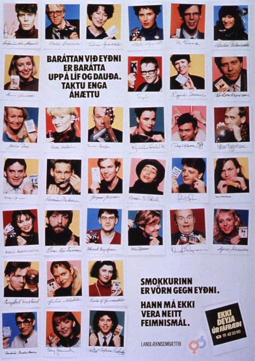 <p>White poster with black lettering.  Title near upper left corner.  Poster has reproductions of 34 color Polaroid-style photos, apparently of Icelandic celebrities, holding condoms or packages of condoms.  Caption, phone number, and logo in lower right corner.  Logo is interlinked male and female symbols, with the male symbol wearing a condom over the protruding arrow.</p>
