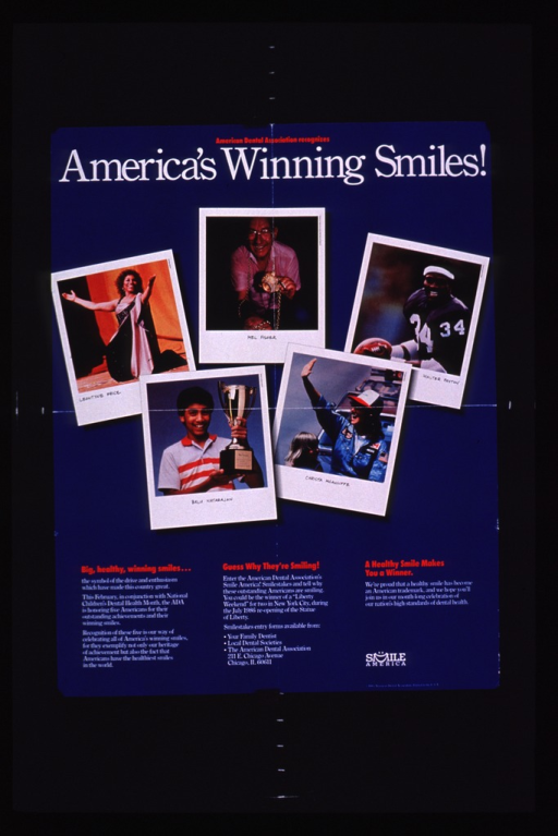 <p>Predominantly blue poster with red and white lettering.  Title at top of poster.  Visual images are color photo reproductions featuring: Leontyne Price, Mel Fisher, Walter Payton, Balu Natarajan, and Christa McAuliffe.  Text below photo provides the details of a contest to identify why the people are smiling.  Publisher information and note at bottom of poster.</p>