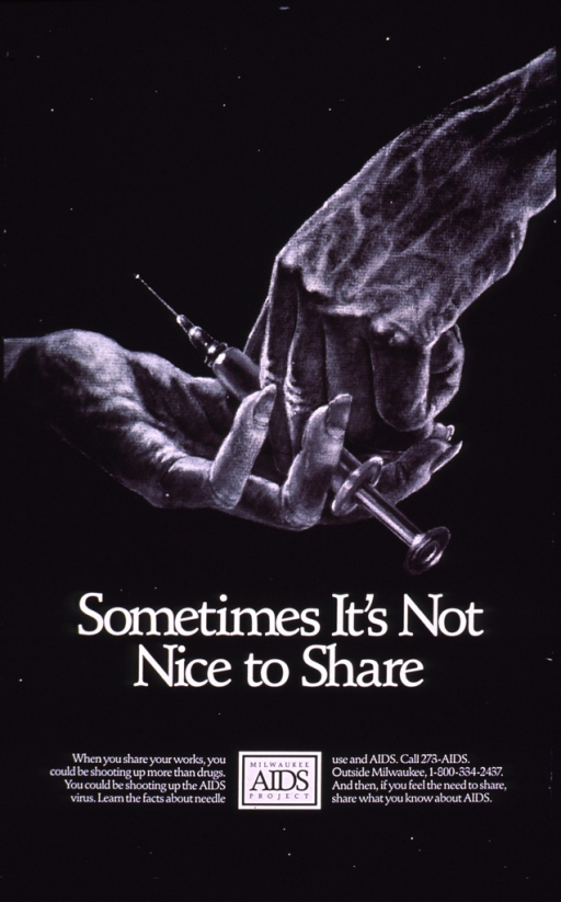 <p>Predominantly black poster with white and black lettering.  Visual image is an illustration of a syringe being passed from one hand to another.  Title below illustration; caption and publisher information below title.</p>