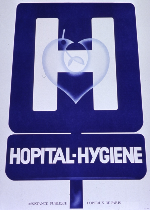 <p>White and blue poster.  Visual image is a large sign bearing an &quot;h&quot; and the logo for Hopitaux de Paris.  The logo is a slightly abstract combination of a dove and a heart.  Title text below sign.  Publisher information at bottom of poster.</p>