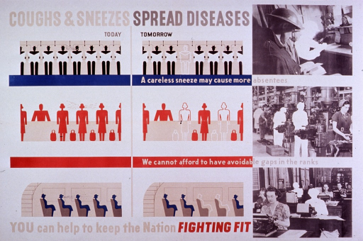 <p>Predominantly white poster with multicolor lettering.  Title at top of poster.  Visual images are include three illustrations of rows of people on transit, with a person coughing or sneezing, followed by the same row with a person or two missing.  Also, b&amp;w photo reproductions have been retouched to show work scenes with people missing.  One line of picture caption below each illustration.  Publisher and printer information at bottom of poster.</p>