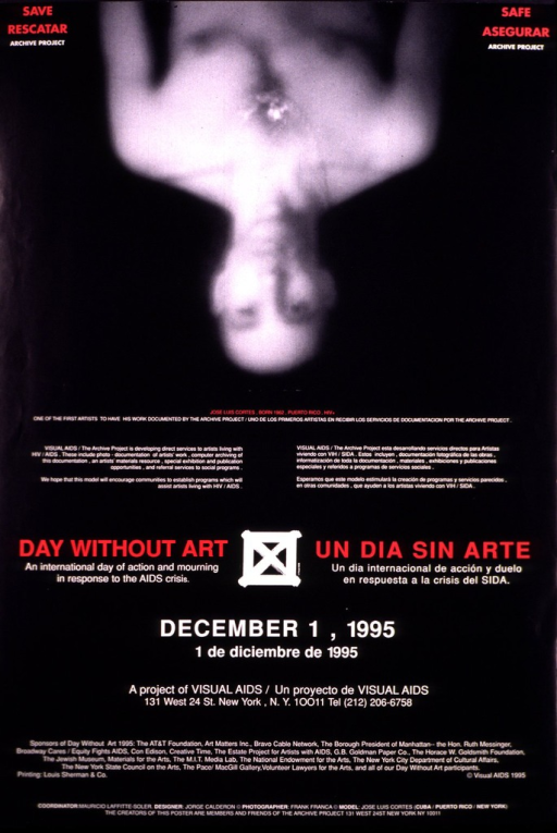 <p>Black poster with red and white lettering, illustrated at the top with a blurred photograph of the artist Jose Luis Cortes, one of the first artists to have his work documented by The Archive Project.  The photograph is of the shirtless artist shown from the waist up and is set upside-down.  Beneath the photograph is a brief description of Visual AIDS/The Archive Project, a program for artists living with HIV/AIDS that documents and archives their work.  At the bottom are the location and telephone number of Visual AIDS, as well as a list of sponsors.</p>