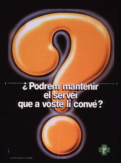 <p>Black and orange poster with white lettering.  Visual images are a large question mark and a green pharmacy logo.  Title superimposed on question mark near center of poster.  Title may ask about maintaining an expected level of service.</p>
