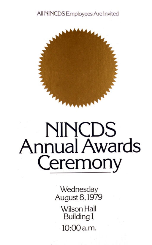 <p>There is a plain gold seal on the poster, and a thin gold line forms a border.  The date of the ceremony is August 8, 1979, and all NINCDS employees are invited.</p>