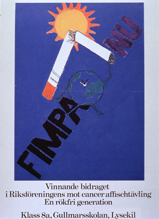 <p>Multicolor poster with black and purple lettering.  Poster dominated by an illustration in which a cartoon-style Earth lifts a cigarette overhead and snaps it in two in front of the sun.  Title crosses illustration on a diagonal.  Caption below illustration indicates that the artwork is a winning entry in a poster contest sponsored by the Riksforeningens mot cancer (National Society Against Cancer).</p>