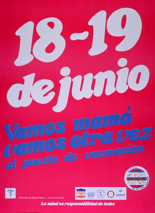 <p>Predominantly pink poster with white and blue lettering.  Title in upper portion of poster urges mothers and others to come to the vaccination station.  Logo for 1988 child vaccination day in lower right corner features illustrations of children's faces and a geometric design.  Publisher and sponsor information at bottom of poster, along with note stating that health is the responsibility of all.</p>