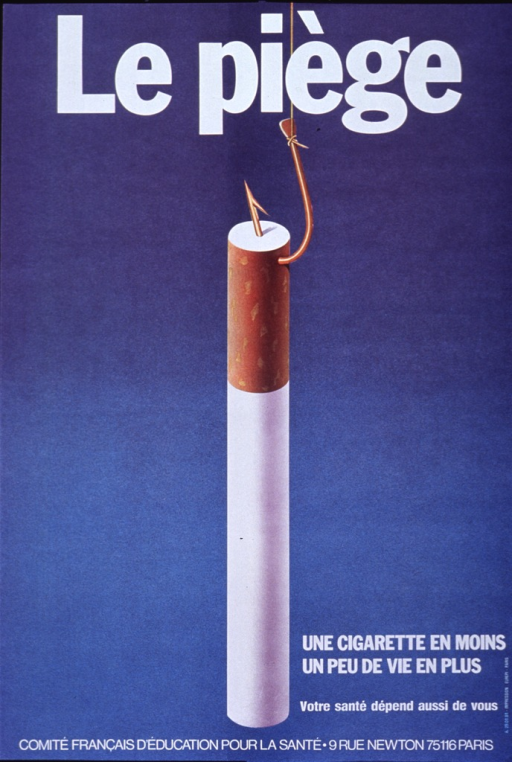 <p>Blue poster with white lettering.  Initial title words at top of poster.  Visual image is an illustration of a cigarette dangling from a fish hook.  Remaining title words and note in lower right corner of poster.</p>