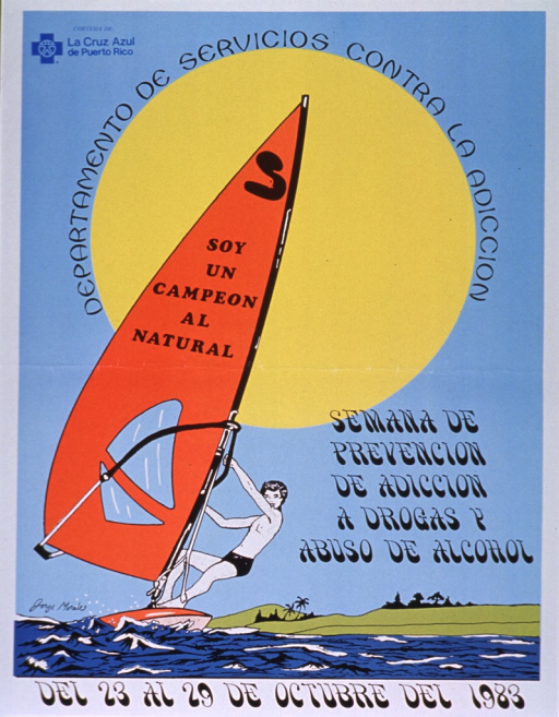 <p>Predominantly light blue poster with blue and black lettering.  Sponsor information in upper left corner.  Visual image is an illustration of a young man windsurfing beneath a vibrant sun.  Publisher information near sun.  Title on sail of the windsurf board.  Note announcing a drug and alcohol abuse prevention week in lower portion of poster.</p>