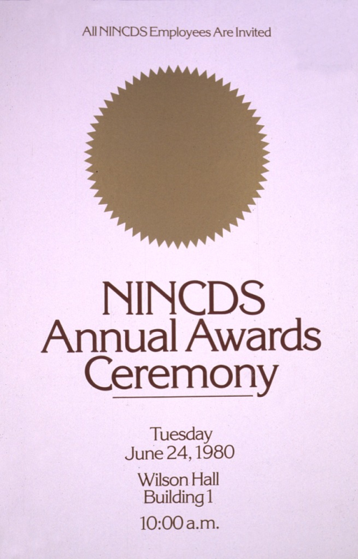 <p>There is a plain gold seal on the poster, and a thin gold line forms a border.  The date of the ceremony is June 24, 1980, and all NINCDS employees are invited.</p>