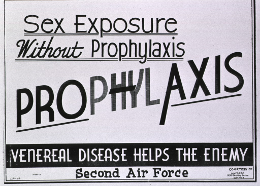 <p>Black and white poster.  Title dominates poster.  Final title phrase actually reads &quot;prophylaxis&quot; but the &quot;phyl&quot; is in very light print and the hyphen is superimposed on &quot;phyl&quot;, as if it has been crossed out.  Caption and publisher information near bottom of poster.</p>