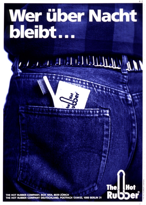 <p>Multicolor poster with white lettering.  Entire poster is a reproduction of a color photo showing the back pocket of a man dressed in jeans.  A toothbrush and a Hot Rubber condom stick out of the pocket.  Title superimposed at top of poster.  Publisher information in lower left corner, logo in lower right corner.</p>