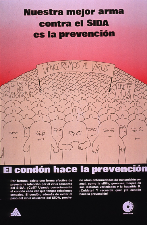 <p>Multicolor poster with black and white lettering.  Title at top of poster.  Visual image is an illustration of a mob of cartoon-style condoms staging a protest march.  Banners appear above the mob calling for conquering the virus and joining the fight.  Caption below illustration notes that condoms are effective prevention for AIDS and other sexually transmitted diseases.  Publisher information at bottom of poster.</p>
