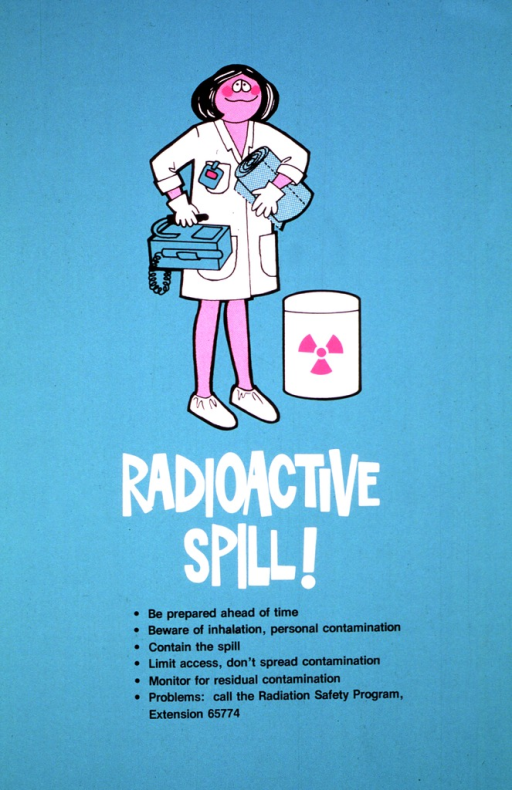 <p>A woman in a lab coat is standing next to a container of radioactive material.  She is wearing gloves on her hands, booties over her shoes, and a radiation badge on her pocket.  She is carrying a large roll of paper towels and a machine for detecting radiation.</p>