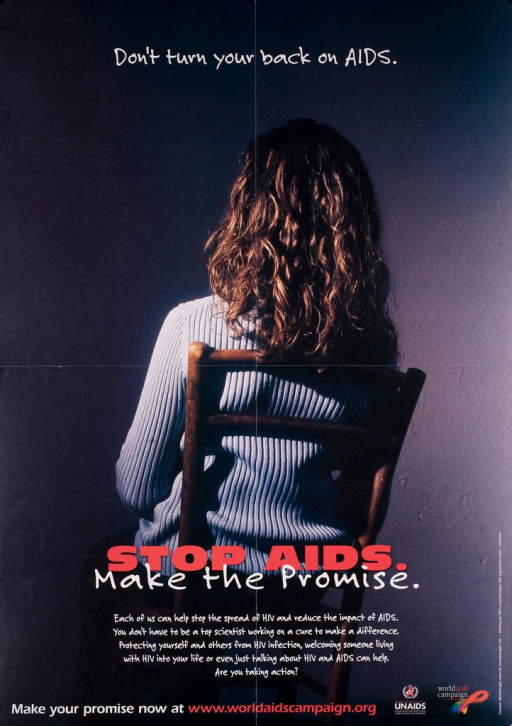 <p>Predominantly black poster with red and white lettering. Visual image is the back of a woman sitting in a chair. Title above image. Note below image. Text below note explains that it is everyone's responsibility to help stop the spread of HIV and AIDS. Web site for the World AIDS Campaign and publisher logos at bottom of poster.</p>
