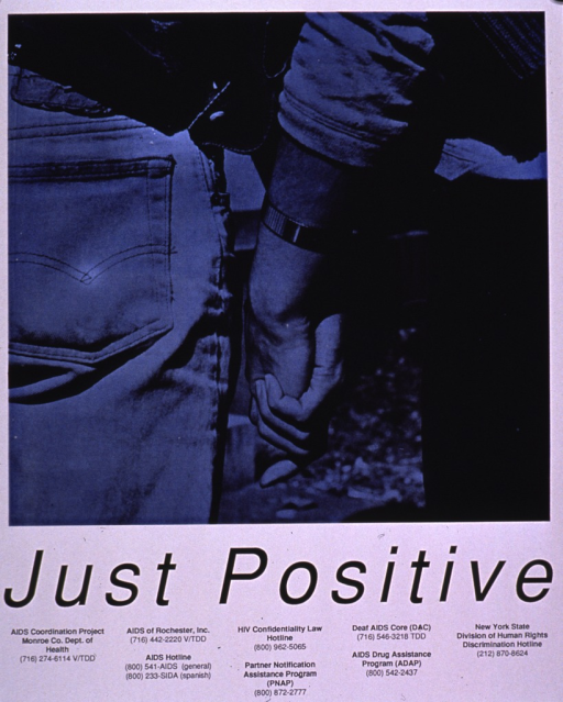 <p>Black and white poster.  Visual image is a b&amp;w photo reproduction featuring the interlinked hands of a male-male couple.  Title below photo.  Several phone numbers for AIDS-related agencies in the Rochester, N.Y. area below title.</p>
