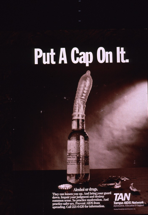 <p>Predominantly brown poster with white lettering.  Title near top of poster.  Visual image is a b&amp;w photo reproduction featuring a beer bottle with a condom covering the bottle top.  Caption, publisher, and sponsor information superimposed on lower portion of photo.</p>
