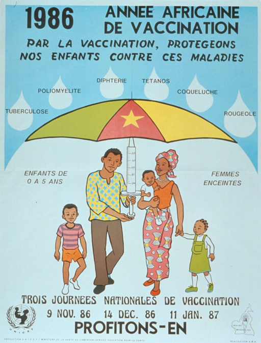 <p>White and light blue poster with black lettering.  Title at top of poster.  Note below title indicates that vaccination protects children from illnesses like tuberculosis, polio, etc.  The names of the illnessess are superimposed on large raindrops.  The dominant visual image is an illustration of a family standing under an umbrella that resembles the flag of Cameroon.  The shaft of the umbrella is a syringe.  Caption, including the three dates for vaccination, is at the bottom of the poster.  Sponsor logo in lower left corner, publisher logo in lower right.</p>