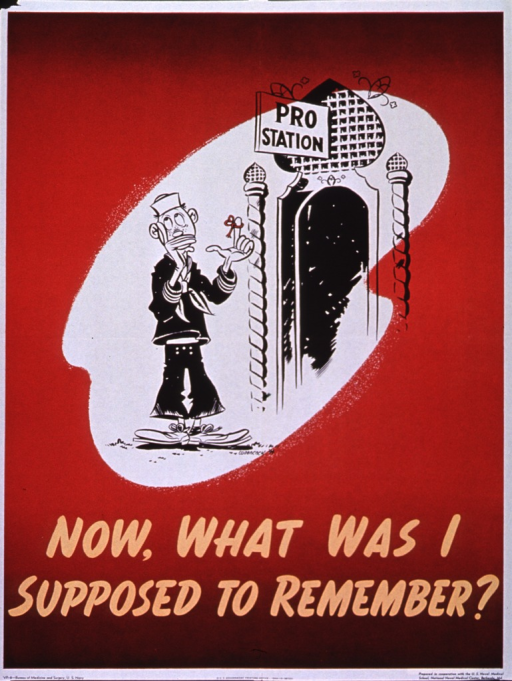 <p>Predominantly burnt orange poster with gold lettering.  Visual image is a cartoon-style illustration of a sailor standing in front of a Pro Station.  The sailor has a string tied around his finger.  Title below illustration.  Publisher information at bottom of poster.</p>