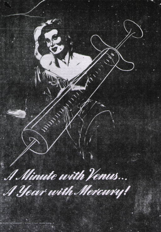 <p>Predominantly black poster with white lettering.  Upper portion of poster features an illustration of a woman wearing an off-the-shoulder dress.  An illustration of a syringe is superimposed on the woman.  Title below illustration.  Publisher information in lower left corner.</p>