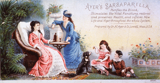 <p>Claimed to be an effective remedy for scrofulous disorders and a variety of other ailments.  Visual motif:  A sickly woman, seated in a chair, being served Ayer's Sarsaparilla.  Also shown in this outdoor scene are two children, a dog, and another woman.</p>