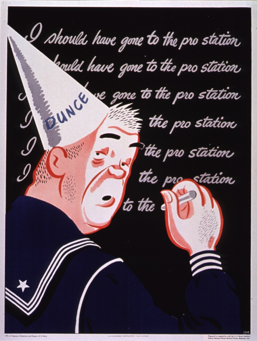 <p>Predominantly black poster with gray and blue lettering.  Visual image is a color illustration of a sailor, wearing a dunce cap, writing the title phrase several times over on a blackboard.</p>