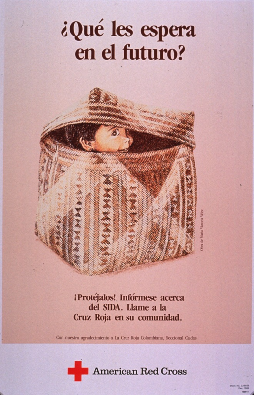 <p>Peach and white poster with dark red and black lettering, illustrated with a drawing of a small child peering from the raised lid of a container made from textiles.  At the bottom is the symbol of the Red Cross.  Picture caption translation:  Protect them!  Learn about AIDS.  Call your local Red Cross.</p>