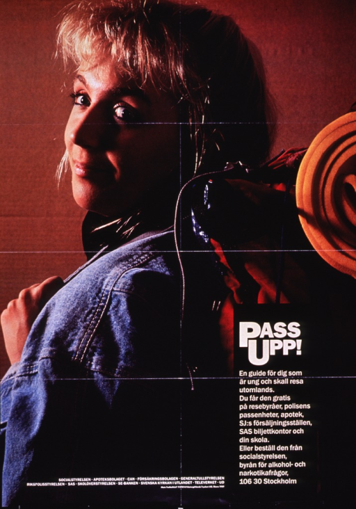 <p>Multicolor poster with yellow and white lettering.  Title and caption in lower right corner.  Caption describes Pass upp, a guide intended for youth who are traveling abroad, and how to obtain the guide.  Text superimposed on a color photo reproduction that features a young woman carrying a backpack.  Publisher and sponsor information at bottom of poster.</p>