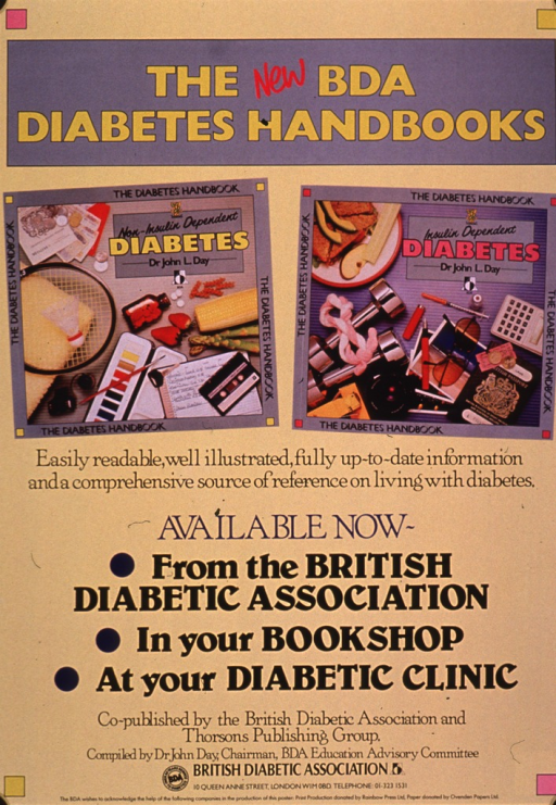 <p>Predominantly yellow poster with multicolor lettering.  Title at top of poster.  Visual images are color photo reproductions featuring the covers of the handbooks.  One is for non-insulin dependent diabetes, the other for insulin-dependent diabetes.  Caption below photos.  Book availability, bibliographic information, and publisher information below caption.</p>