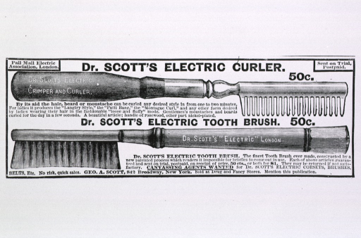<p>Dr. Scott's Electric Curler and Dr. Scott's Electric Tooth Brush [advertisement].</p>