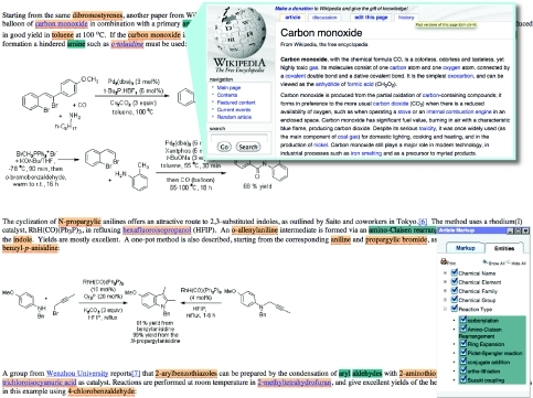 Example output from the ChemSpider Journal of ChemistryMarked-up chemical entities include chemical families, chemical names (pale orange highlights), chemical groups (dark green) and reaction types, with links out to Wikipedia where appropriate (e.g. overlaid here as a 'callout'). Displayed mark-up is controlled via the Article Mark-up toolbar, shown on the right-hand side of the screen-shot. (http://www.chemmantis.com). The extract from The ChemSpider Journal of Chemistry ([49]; Walker, M.A. (2009) Some highlights in synthetic organic methodology, article 895), has been reproduced by permission of The Royal Society of Chemistry.