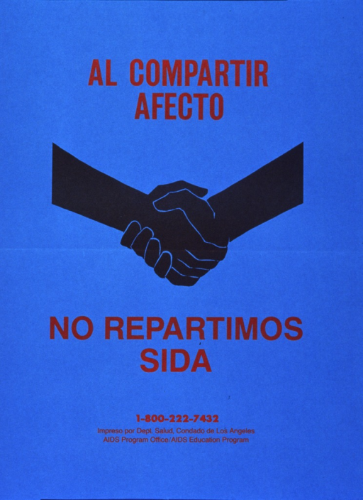 <p>Blue poster with red lettering.  Initial title words at top of poster.  Central visual image is an illustration of two hands clasped.  Remaining title words directly below image, along with phone number for more information.</p>