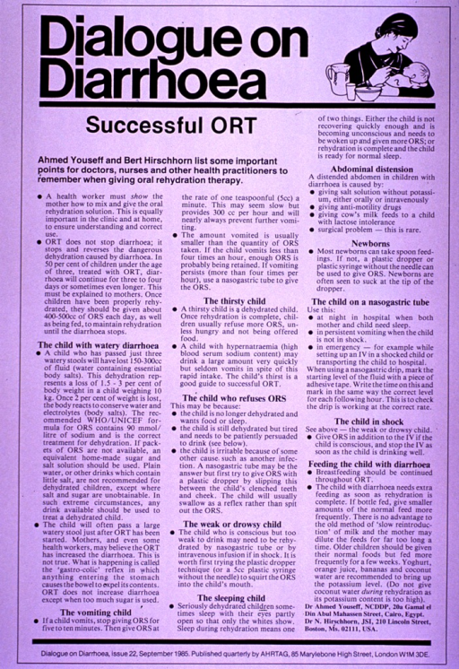 <p>White poster with black lettering.  Title at top of poster.  Visual image is an illustration of a mother feeding her baby.  Poster is mostly text describing the importance of oral rehydration therapy for children with diarrhea and signs to look for while monitoring a child's recovery.  Note and publisher information at bottom of poster.</p>