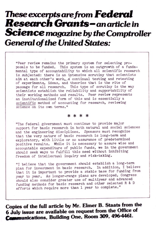 <p>Poster consists only of text.  The center portion has excerpts from the article which discusses peer review and the importance of federal funding for basic scientific research.  Information is given for obtaining the full text of the article.</p>
