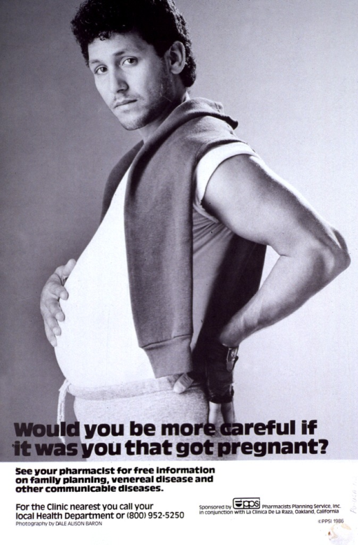 <p>Black and white poster. Visual image is a photo of a man with a protruding stomach as if he were pregnant.</p>