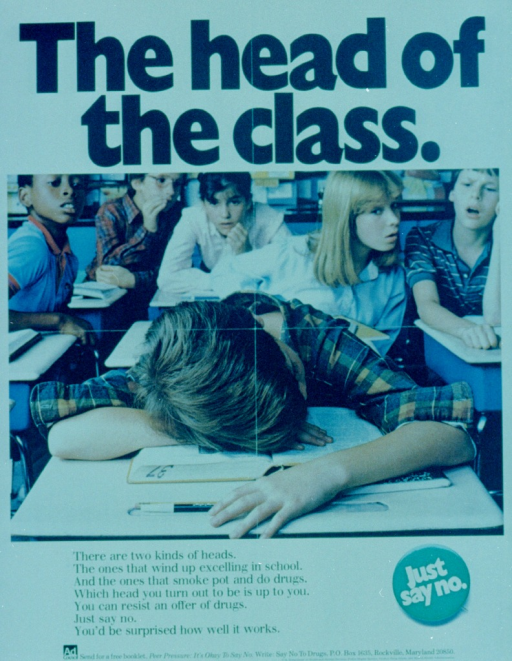<p>White poster with black lettering.  Title at top of poster.  Central visual image is a reproduction of a color photo.  The photo features a boy asleep at his desk in a classroom.  Five students in the background look at him with curiosity and dismay.  Caption directly below image.  Bottom of poster features a green button that reads &quot;Just say no,&quot; and the logo for the Ad Council, along with an address from which to order a free booklet on peer pressure.</p>