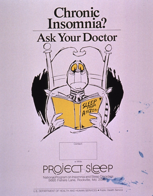 <p>Predominantly white poster with black lettering.  Title at top of poster.  Visual image is a color illustration of a man lying in bed; he is reading a book entitled &quot;Sleep from A to Z.&quot;  Publisher information at bottom of poster.</p>