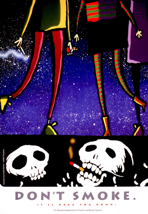 <p>Multicolor poster.  Upper portion of poster features a cartoon-like illustration of three people standing, visible only from the torso down, with the night sky behind them.  One of the people has a lit cigarette and a pack of cigarettes in its other hand.  Below the people are two skulls, one of which has a cigarette in its mouth.  Title and caption below illustration.  Publisher information at bottom of poster.</p>