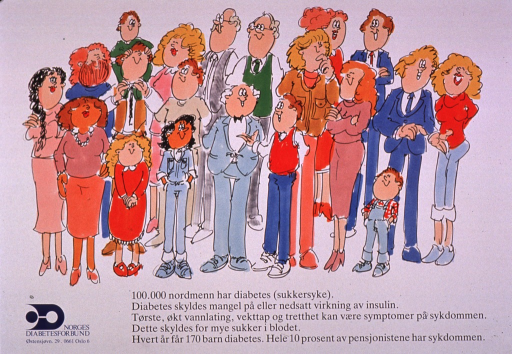 <p>Predominantly white poster with black and blue lettering.  Visual image is a color illustration of a diverse group of people.  Title and additional text explaining diabetes and its prevalence in Norway below illustration.  Publisher information in lower left corner.</p>