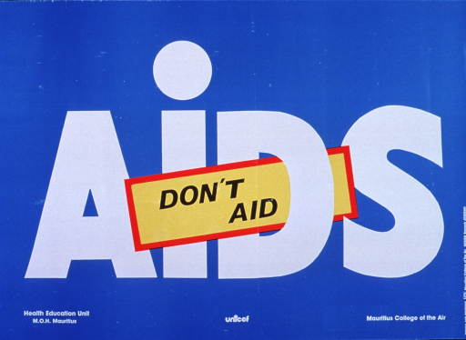 <p>Sky blue poster with white and black lettering.  Initial title words at center of poster in yellow and red rectangle.  The rectangle is tucked into the &quot;D&quot; of AIDS, which is also in the center of the poster.  Publisher, sponsor, and printer listed at bottom of poster.</p>
